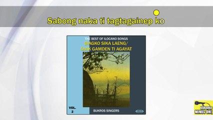 Bukros Singers - Nagbanagen Di Ayat (Original Minus One)