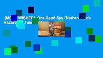 [MOST WISHED]  One Dead Spy (Nathan Hale's Hazardous Tales, #1)