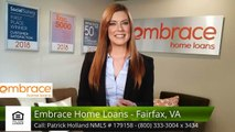 Patrick Holland NMLS # 179158 Embrace Home Loans - Fairfax, VA Fairfax ExcellentFive Star Rev...