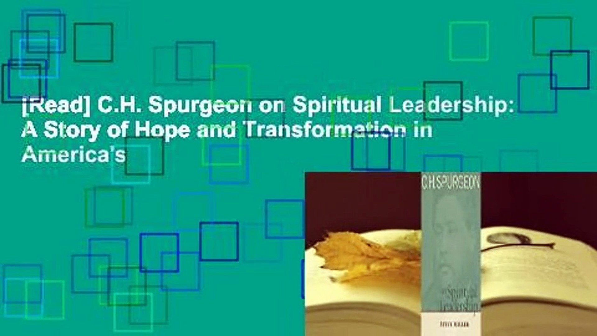 [Read] C.H. Spurgeon on Spiritual Leadership: A Story of Hope and Transformation in America's