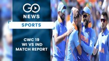 CWC19 West Indies Vs India Match Report