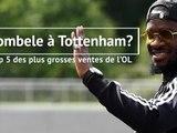 OL - Ndombele proche de Tottenham....retour sur les 5 plus grosses ventes de l'OL