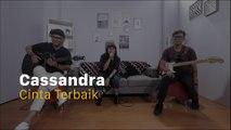 Cassandra - Cinta Terbaik Versi Akustik