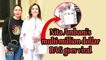 Nita Ambani's multi-million dollar BAG goes viral