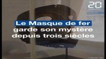 Le mystère du Masque de fer racontée dans une exposition