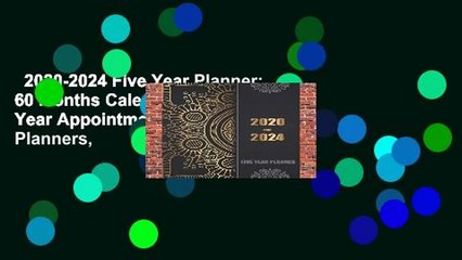 2020-2024 Five Year Planner: 60 Months Calendar, 5 Year Appointment  Calendar, Business Planners,