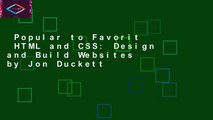 Popular to Favorit  HTML and CSS: Design and Build Websites by Jon Duckett