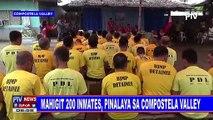 Mahigit 200 inmates, pinalaya sa Compostela Valley