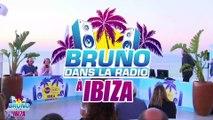 Bruno à Ibiza (28/06/2019) - Best Of de Bruno dans la Radio