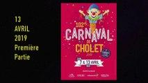 Carnaval de Cholet Nuit 13 avril 2019 Partie 1