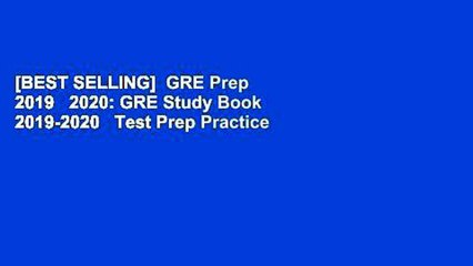 Best Selling Book Of 2020 BEST SELLING] GRE Prep 2019 2020: GRE Study Book 2019 2020 Test