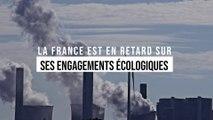 La France est en retard sur ses engagements écologiques