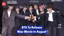 BTS Is Coming Out With A Movie