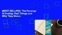 [BEST SELLING]  The Revenge of Analog: Real Things and Why They Matter