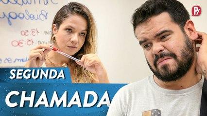 SEGUNDA CHAMADA | PARAFERNALHA