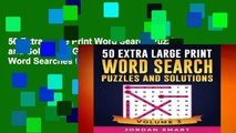50 Extra Large Print Word Search Puzzles and Solutions: Giant Themed Circle a Word Searches for