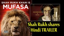 Shah Rukh shares 'THE LION KING' Hindi TRAILER   SRK as Mufasa & Aryan as Simba