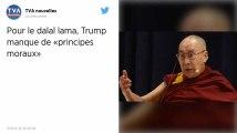 Donald Trump « manque de principes moraux », estime le dalai lama