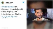 Kendji Girac refoulé d'Algérie à cause d'un problème de visa, son concert annulé