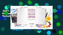 [GIFT IDEAS] Selling and Communications Skills for Lawyers: A Fresh  Approach to Marketing Your