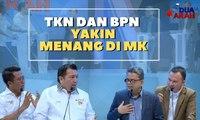 TKN dan BPN Yakin Menang di MK | Putusan MK, Akhir Sengketa Pilpres? - DUA ARAH (4)