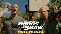Fast - Furious Presents: Hobbs - Shaw - Final Trailer