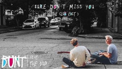 BUNT. - Sure Don't Miss You