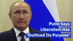 Putin Praises Trump And Speaks Out Against Liberals