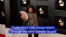 Chaka Khan Doesn't Like Kanye West Using Her Music