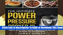 Power Pressure Cooker XL: The Ultimate Power Pressure Cooker XL Cookbook: Quick and Easy Power