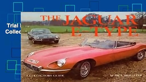 Trial New Releases  Jaguar E Type: A Collector s Guide by Paul Skilleter