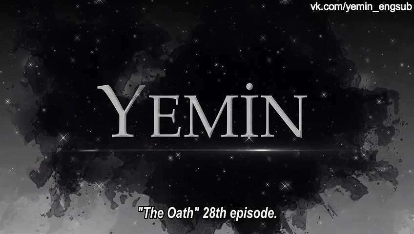 The Promise - Yemin 28 Part 1 of 2 English Subtitles