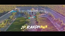 KAIM LIFE (Full Video) JP Randhawa Ft. Karan Aujla - Deep Jandu I Latest Punjabi Songs 2019