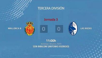 Resumen partido entre Mallorca B y Las Rozas Jornada 3 Tercera División - Play Offs Ascenso