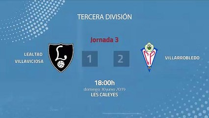 Resumen partido entre Lealtad Villaviciosa y Villarrobledo Jornada 3 Tercera División - Play Offs As