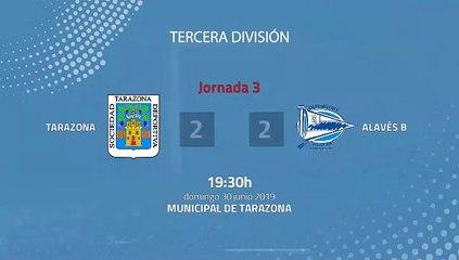 Resumen partido entre Tarazona y Alavés B Jornada 3 Tercera División - Play Offs Ascenso