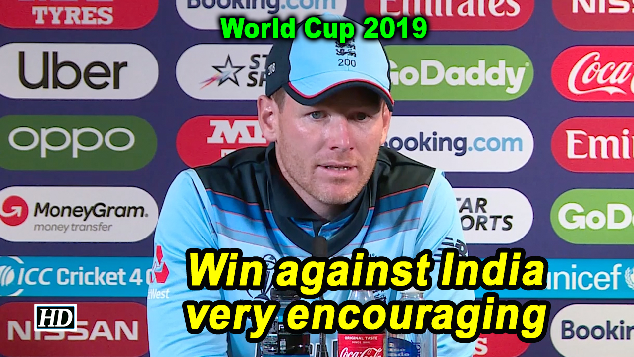 World Cup 2019 | Win against India very encouraging: Morgan