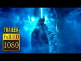 GODZILLA: KING OF THE MONSTERS (2019) | Full Movie Trailer | Full HD | 1080p