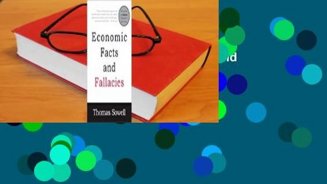 [MOST WISHED]  Economic Facts and Fallacies