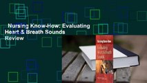 Nursing Know-How: Evaluating Heart & Breath Sounds  Review