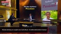 Nicolas Sarkozy en couple avec Carla Bruni : Sa belle déclaration d'amour (vidéo)