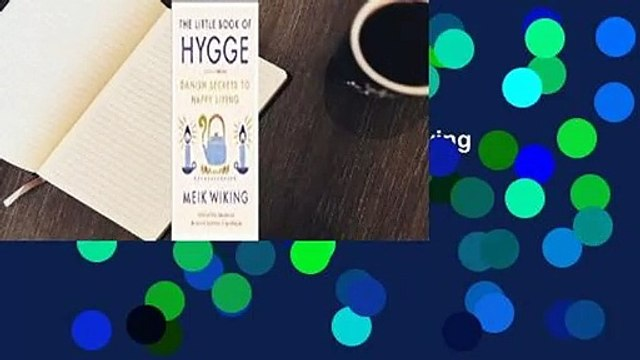 Full version  The Little Book of Hygge: Danish Secrets to Happy Living  Best Sellers Rank : #1