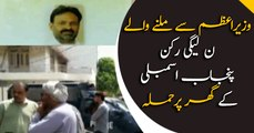 PMLN member Punjab Assembly, who met PM, house attacked