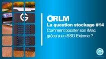 LQS #14 : Comment booster son iMac grâce à un SSD Externe ?