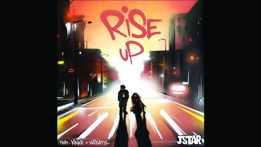 Jstar Ft. Kinck & Vursatyl - Rise Up