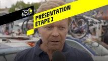 Tour de France 2019 - Présentation Étape 2