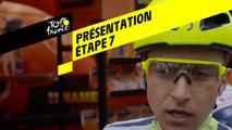 Tour de France 2019 - Présentation Étape 7