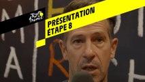 Tour de France 2019 - Présentation Étape 8