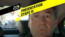 Tour de France 2019 - Présentation Étape 15