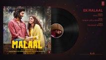 Full Audio- EK MALAAL - Malaal - Sharmin Segal - Meezaan - Sanjay Leela Bhansali - SHAIL HADA